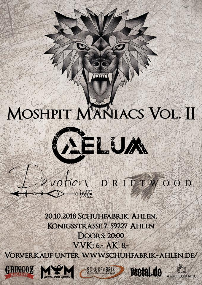 Moshpit Maniacs II mit Caelum, Driftwood und Devotion!