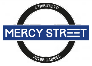 Mercy Street – A Tribute to Peter Gabriel