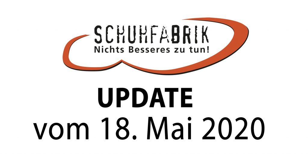 Update vom 18. Mai 2020