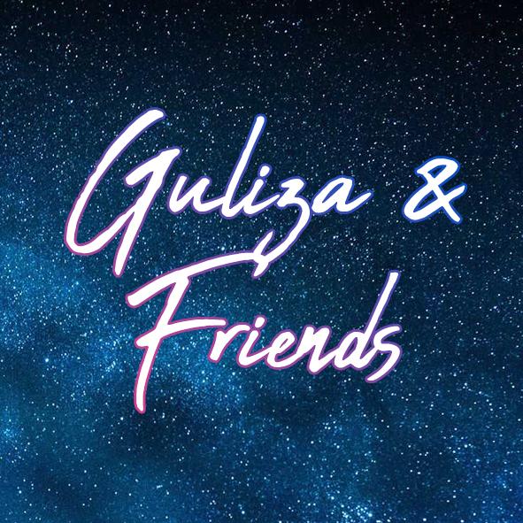 Guliza & Friends